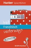 Mit Französisch unterwegs: Buch mit MP3-Download