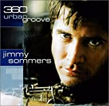 Songtexte von Jimmy Sommers - 360 Urban Groove