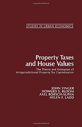 Property Taxes and House Values: The Theory and Estimation of Intrajurisdictional Property Tax Capitalization (Studies in Urban Economics) PDF