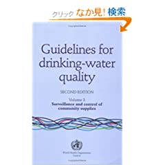Guidelines for Drinking-Water Quality: Surveillance and Control for Community Water Supplies