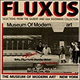 img - for Fluxus : Selections from the Gilbert and Lila Silverman Collection, Museum of Modern Art, New York book / textbook / text book