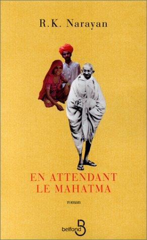 En attendant le Mahatma