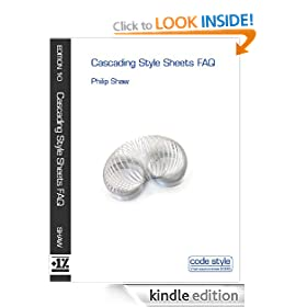 Cascading Style Sheets FAQ (Code Style FAQ ebook series)