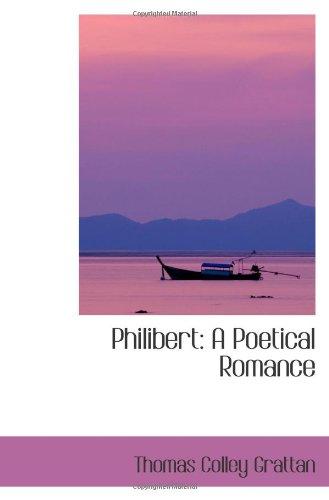 Philibert: A Poetical Romance