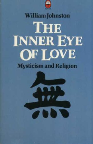 Inner Eye of Love: Mysticism and Religion PDF