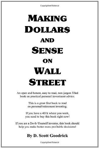 Making Dollar$ And Sense On Wall Street
