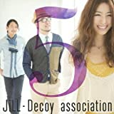 パパのベイビー♪JiLL-Decoy association