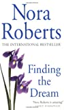 Nora Roberts Finding The Dream: Number 3 in series (Dream Trilogy)