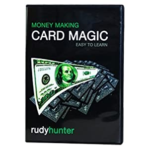 Money Making Card Magic with Rudy Hunter - Easy to Learn