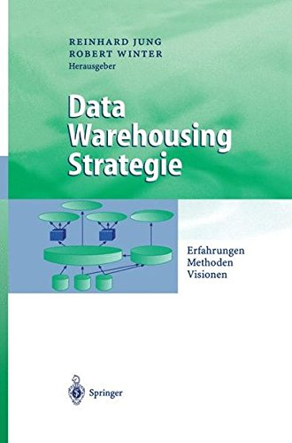 Data Warehousing Strategie: Erfahrungen, Methoden, Visionen (Business Engineering)  (Tapa Dura)