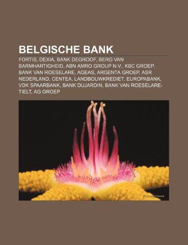 belgische-bank-fortis-dexia-bank-degroof-berg-van-barmhartigheid-abn-amro-group-nv-kbc-groep-bank-va