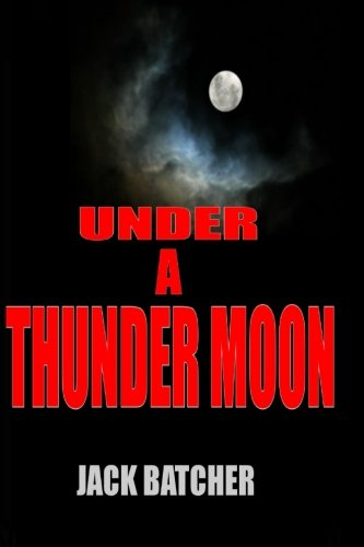 Under a Thunder Moon (Jack Batcher compare prices)