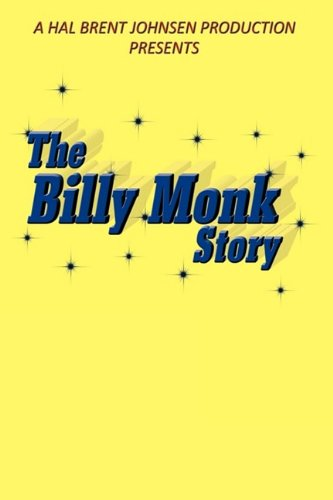 The Billy Monk Story