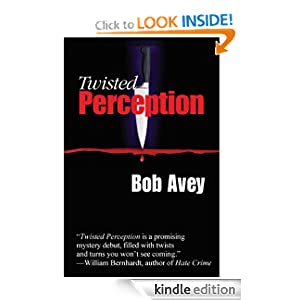 Twisted Perception: a Detective Elliot Mystery