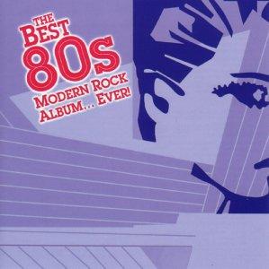Best 80'S Modern Rock Album