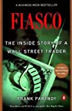 img - for [ F.I.A.S.C.O.: The Inside Story of a Wall Street Trader By Partnoy, Frank ( Author ) Paperback 1999 ] book / textbook / text book