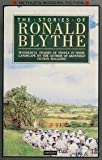 The Stories Of Ronald Blythe (0413416305) by Blythe, Ronald