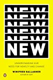 By Winifred Gallagher:New: Understanding Our Need for Novelty and Change [Hardcover]