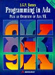 Programming in ADA: Plus an Overview...