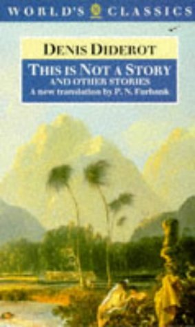 This is Not a Story and Other Stories (The World's Classics)