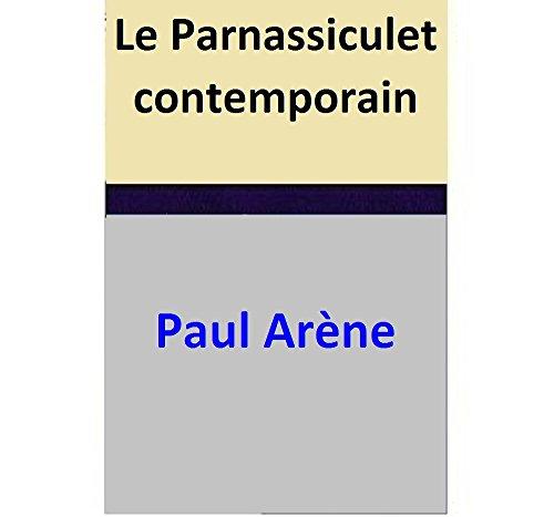 Paul Arène - Le Parnassiculet contemporain (French Edition)