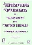 echange, troc J.-P. Laurent, M.-R. Vescovi - La représentation des connaissances et le raisonnement sur les systèmes physiques
