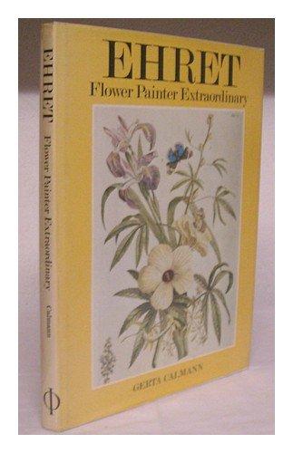 Ehret: Flower Painter Extraordinary