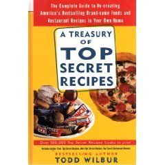 A Treasury Of Top Secret Recipes: The Complete Guide to Re ...