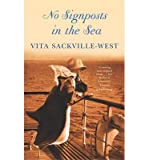 No Signposts in the Sea (Virago Modern Classics) (0140161074) by Vita Sackville-West