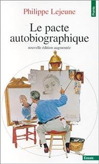Le pacte autobiographique par Philippe Lejeune