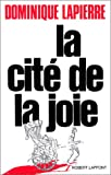 La cite de la joie (French Edition) (2221044223) by Dominique Lapierre