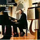 What the World Needs Now: Music of Burt Bacharachby McCoy Tyner