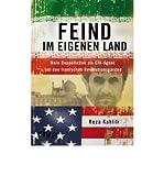 img - for Feind im eigenen Land: Mein Doppelleben als CIA-Agent bei den Iranischen Revolutionsgarden (Hardback)(German) - Common book / textbook / text book