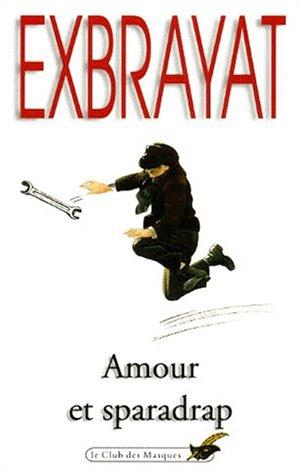 Amour et sparadrap - Charles Exbrayat