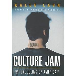 Culture Jam - Kalle Lasn