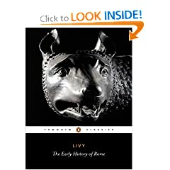 Livy: The Early History of Rome, Books I-V (Penguin Classics) (Bks. 1-5) by Titus Livy, Aubrey De Selincourt and Stephen Oakley