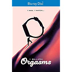 1 Billion Orgasms [Blu-ray]