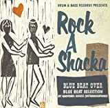 ROCK A SHACKA VOL.8 BLUE BEAT ���쥯����� SELECTION BY ����ľͳ(�ǥ��ߥ͡������)