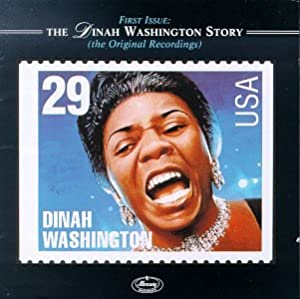 First Issue: Dinah Washington Story