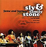 Sly & Family Stone Fame and Fortune
