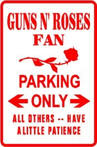 GUNS N' ROSES PARKING rock band street sign
