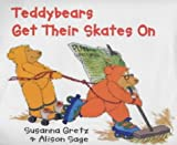 Teddybears: Teddybears Get Their Skates on Hb (Teddybears Books)