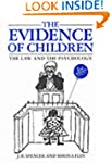 The Evidence Of Children: The Law and...