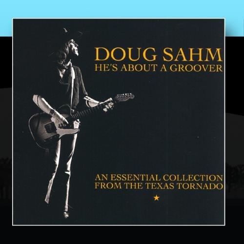 Doug Sahm - He