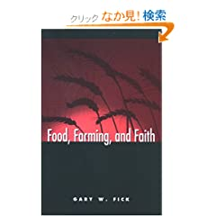 Food, Farming, and Faith (S U N Y Series on Religion and the Environment)