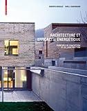 echange, troc Roberto Gonzalo, Karl J. Habermann - Architecture et efficacite energetique