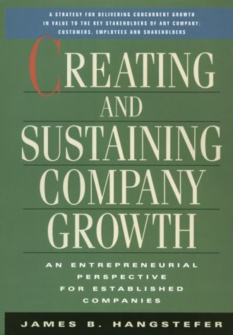 Creating and Sustaining Company Growth: An Entrepreneurial Perspective for Established Companies