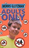 Adults Only (067091259X) by Gleitzman, Morris
