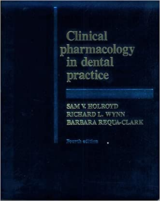 Clinical Pharmacology in Dental Practice, 4e