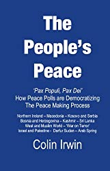 The People's Peace: Pax Populi, Pax Dei - How Peace Polls are Democratising the Peace Making Process